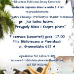 """Przedstawienie pt. """"Na końcu świata … Przygody Misia i Kacpra pirata"""" – 7 czerwca"""