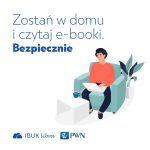 Zostań w domu, czytaj ebooki
