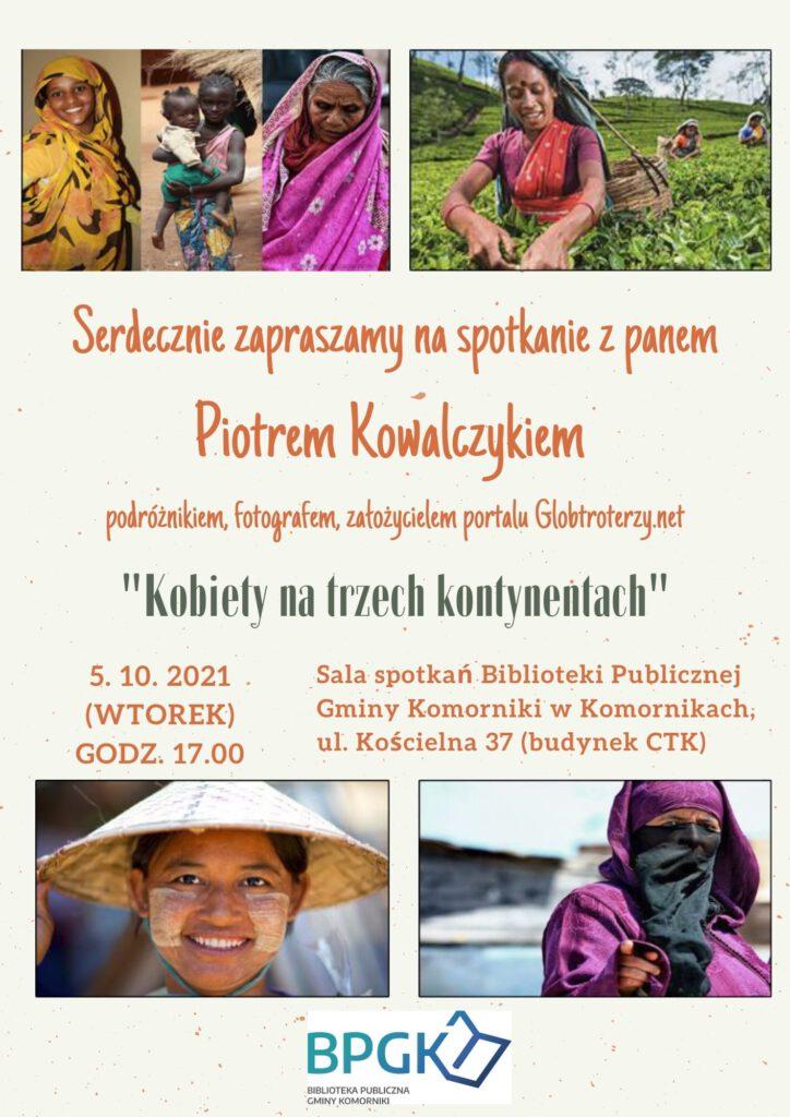 Plakat zapraszający na spotkanie z podróżnikiem, panem piotrem Kowalczykiem